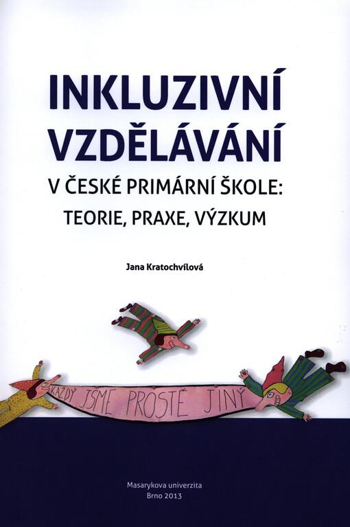 Výsledek obrázku pro inkluzivní vzdělávání v české primární škole teorie praxe výzkum